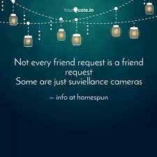 not every friend request quotes writings by info at