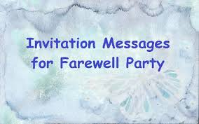 sle invitation messages for farewell