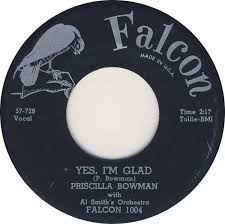 Yes, I'm Glad / A Spare Man by Priscilla Bowman (Single,  Singer/Songwriter): Reviews, Ratings, Credits, Song list - Rate Your Music