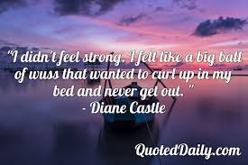 diane castle quote daily quotes