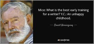ernest hemingway quote mice what is the best early training for