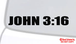 John 3 16 Vinyl Decal Sticker Car Window Wall Bumper Bible Quote Pslam Jesus God For Sale Online