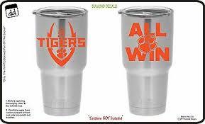 Clemson Tigers All Win Yeti Cup Design University Vinyl Decal Car Window Sticker 12 99 Picclick