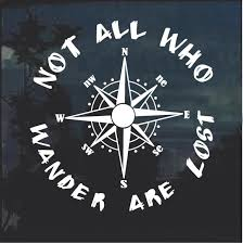 Not All That Wander Are Lost Compass Window Decal Sticker Custom Sticker Shop