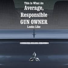 This Is What An Average Responsible Gun Owner Looks Like Pro Gun Wall Decal Vinyl Decal Car Decal Cf005