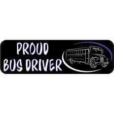 10in X 3in Proud Bus Driver Vinyl Bumper Sticker Decal Car Window Stickers Decals Walmart Com Walmart Com