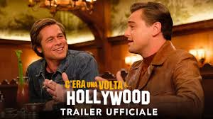 C'era una volta...a Hollywood | Nuovo trailer ufficiale - YouTube