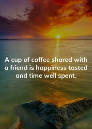 coffee friend quotes in english sharedost