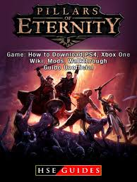Pillars of Eternity Game: How to Download,PS4, Xbox One, Wiki ...