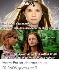 ginny ginny that s d great oh you like that you should hear