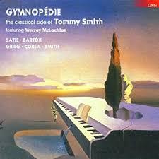 Gymnopedie-Bearb.und E.Komposit. - Tommy Smith: Amazon.de: Musik