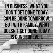 family first quote importance hardwork inspiration family