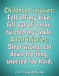 childhood injuries fell off my bike fell out of a tree twisted