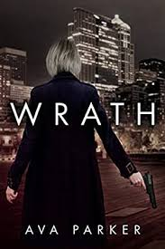 Amazon | Wrath (English Edition) [Kindle edition] by Parker, Ava | Mystery  | Kindleストア