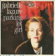 Gabrielle Lazure - Parking Lot Girl (1986, Vinyl) | Discogs