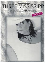 Tredwellsmusic.com. Three Mississippi, Troy Verges/ Angelo & Hillary  Lindsey, recorded by Terri Clark, sheet music, out of print
