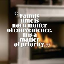 family time quotes lancewatch net