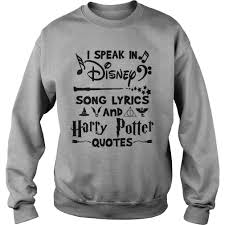 i speak in disney song lyrics and harry potter quotes t shirt