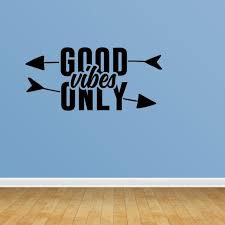 Inspirational Quote Vinyl Wall Art Good Vibes Only Wall Decal Sticker Jp412 Walmart Com Walmart Com