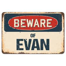 Beware Of Evan Rustic Sign Signmission Classic Rust Wall Plaque Decoration Ebay