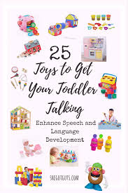 25 toys to get your toddler talking