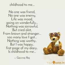 childhood to me no on quotes writings by garima raj
