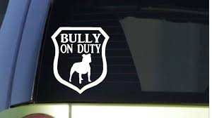 2020 Car Styling For Bully On Duty 6x6 Inch Sticker Decal Dog American Bully Pit Bull Tri Car Sticker From Redchinatown 1 01 Dhgate Com
