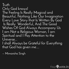 truth only god knows the quotes writings by mimansha singh