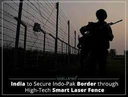 India To Secure Indo Pak Border Through High Tech Smart Laser Fence