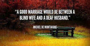 good marriage quotes quotesgram