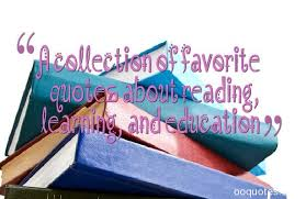 a collection of favorite quotes about reading learning and