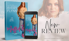 ARC Review: Muffin Top by Avery Flynn - Under the Covers Book Blog