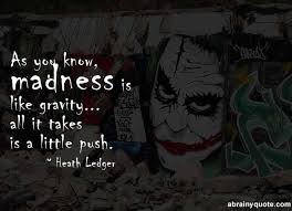top joker quotes in to keep you on the edge abrainyquote
