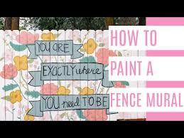Diy Fence Mural Youtube