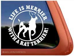 Life Is Merrier With A Rat Terrier Dog Vinyl Window Decal Mary C Washingtonert