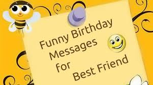 funny birthday messages for best friend