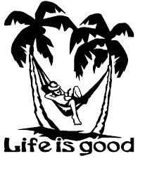 Life Is Good Vinyl Car Decal Custom Wall Graphics
