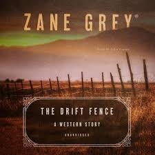 The Drift Fence Audiobook Written By Zane Grey Blackstonelibrary Com