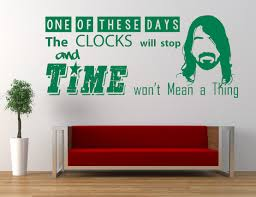 Foo Fighters Song Lyrics Quote These Days Vinyl Wall Art Sticker Mural Decal Dave Grohl Home Wall Decor Living Room Bedroom Amazon Ca Handmade