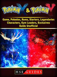 Pokemon X and Y Game, Pokedex, Roms, Starters, Legendaries ...