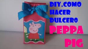 Como Hacer Dulcero Peppa Pig Con Caja De Leche Youtube