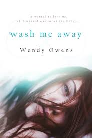 Wash Me Away by Wendy Owens