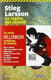 La regina dei castelli di carta. Millennium: Larsson, Stieg ...