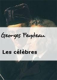 Les célèbres - Georges Feydeau | Livre audio gratuit | Mp3