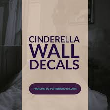Cinderella Wall Decals For The Queen In The Family