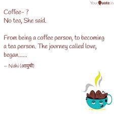 coffee no tea she sai quotes writings by aayushi sharma