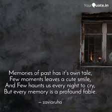 memories of past has it s quotes writings by nafs e ruha