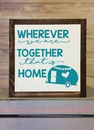 Wherever We Are Together Home Vinyl Art Decals Camper Decor Wall Stickers Ebay