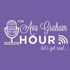 The Ava Graham Hour   Listen via Stitcher for Podcasts