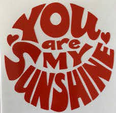 You Are My Sunshine Decal Perfect For Computer Window Car Etsy
